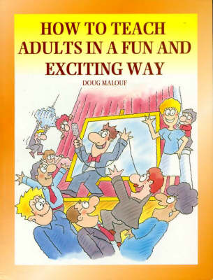 How to Teach Adults in a Fun and Exciting Way (Paperback)