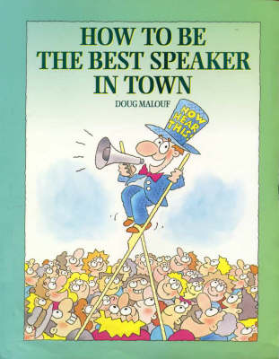 How to be the Best Speaker in Town (Paperback)