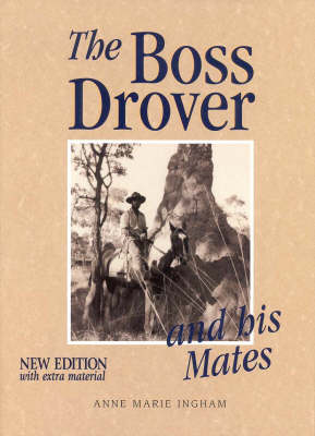 The Boss Drover and His Mates (Hardback)
