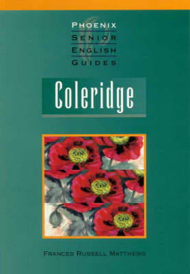 Coleridge: 1772-1834 - Senior English Literature Guides (Paperback)