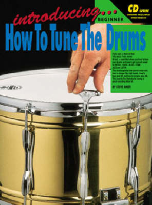 Introducing How to Tune the Drums: CD Pack - Drums and Drumming S.
