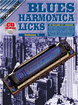 Progressive Blues Harmonica Licks: Volume 1 / CD Pack
