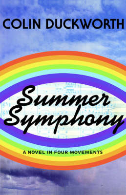 Summer Symphony: A Novel in Four Movements (Paperback)