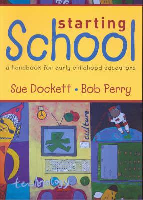 Starting School: A Handbook for Early Childhood Educators (Paperback)