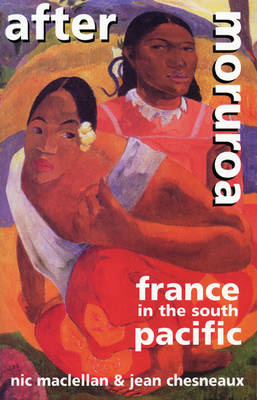 After Moruora: France in the South Pacific (Paperback)