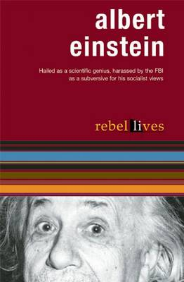 Albert Einstein: Rebel Lives Series (Paperback)