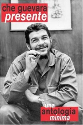Che Guevara Presente Una Antologia Minima (Paperback)
