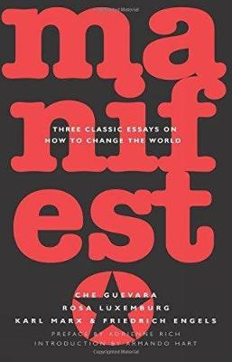 Manifesto: Three Classic Essays on How to Change the World (Paperback)