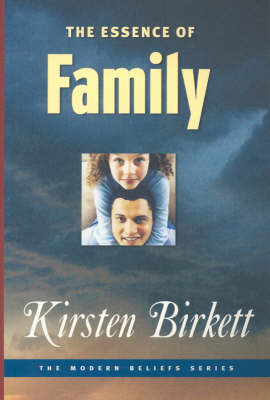 The Essence of Family - Modern Belief S. (Paperback)