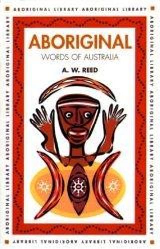Aboriginal Words of Australia - Aboriginal library (Paperback)