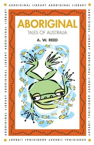 Aboriginal Tales of Australia - Aboriginal library (Paperback)