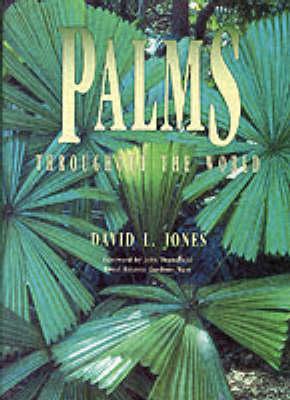 Palms Throughout the World (Hardback)