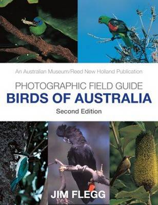 Photographic Field Guide: Birds of Australia (Paperback)