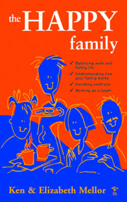The Happy Family: The Busy Parent Series - Busy Parents S. (Paperback)