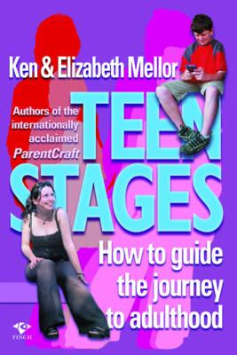 Teen Stages: How to Guide the Journey to Adulthood (Paperback)