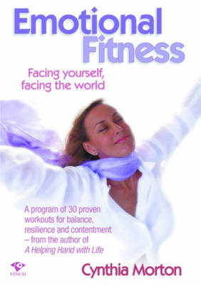 Emotional Fitness: Facing Yourself Facing the World (Paperback)