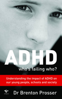 ADHD: Who's Failing Who? (Paperback)