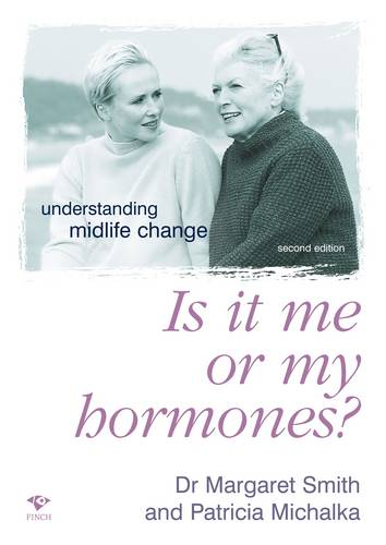 Is it Me or My Hormones: Understanding Midlife Change (Paperback)
