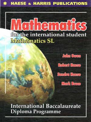 Mathematics for the International Student - Standard Level: International Baccalaureate Diploma (Paperback)