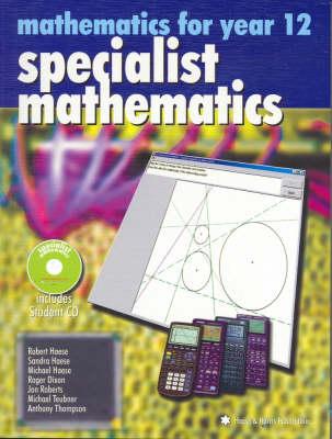 Specialist Mathematics: Year 12 Part 2: Mathematics for Year 12