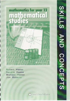 Mathematical Studies Year 12: Skills and Concepts (Paperback)