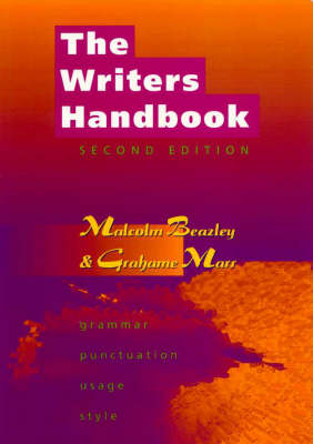 The Writers Handbook: Grammar and Usage for Writers and Editors (Paperback)
