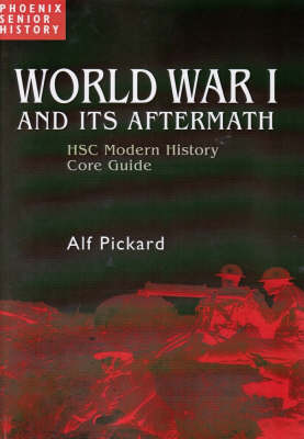 World War One - Hsc Modern History Guide: Hsc Modern History Core Guide (Paperback)