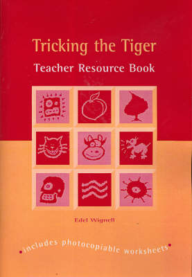 Tricking the Tiger: Teacher Resource Book: Plays Based on Asian Folktales