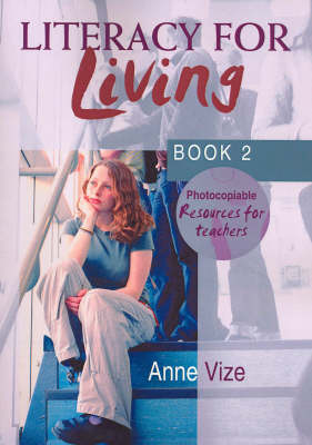 Literacy for Living: Book 2: Photocopiable Teacher Resource Book (Paperback)