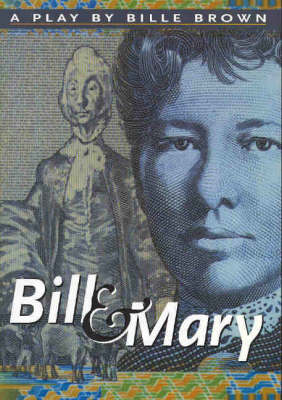 Bill and Mary: A Play (Paperback)