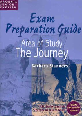 Examination Preparation Guide: The Journey, HSC Senior English Teacher Resource Book (Paperback)