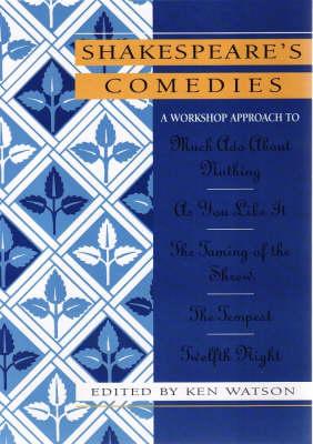 Shakespeare Workshop Comedies (Hardback)