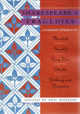 Shakespeare Workshop Tragedies (Hardback)