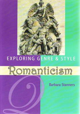 Exploring Genre and Style - Romanticism (Paperback)