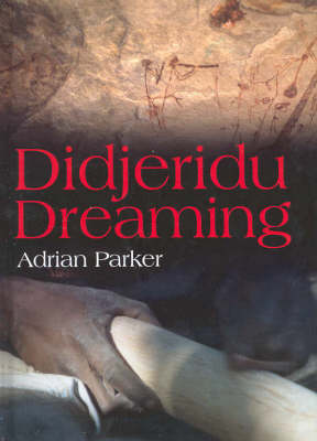 Didjeridu Dreaming (Hardback)