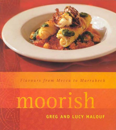 Moorish: Flavours from Mecca to Marrakech (Paperback)
