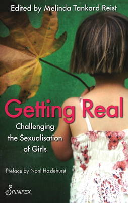 Getting Real: Challenging the Sexualisation of Girls (Paperback)
