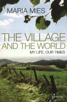 The Village and the World: My Life, Our Times (Paperback)