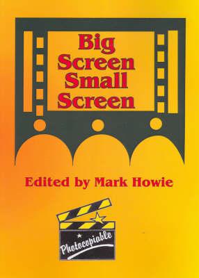 Big Screen Small Screen (Paperback)