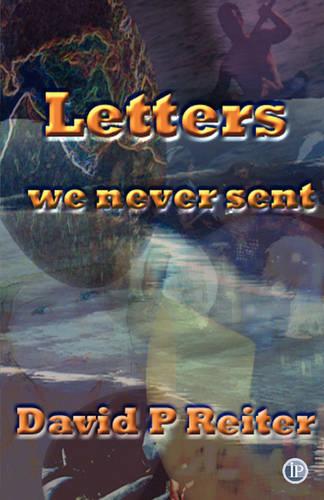 Letters We Never Sent (Paperback)