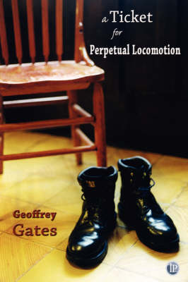 A Ticket for Perpetual Locomotion (Paperback)