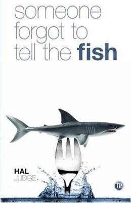 Someone Forgot to Tell the Fish (Paperback)