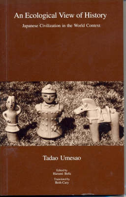 An Ecological View of History: Japanese Civilization in the World Context (Paperback)