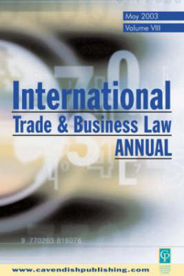 International Trade and Business Law Review: Volume VIII (Paperback)