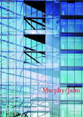 Murphy/Jahn: Six Works - Millennium S. (Hardback)