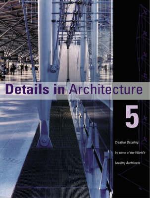 Details in Architecture: v.5 (Hardback)