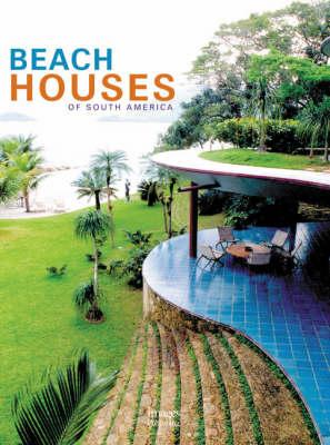 Beach Houses of South America (Hardback)