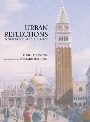 Urban Reflections: Illustrated World Cities (Hardback)