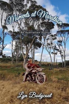 Moments at Marathon: An Australian Story (Paperback)