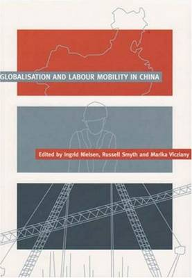 Globalisation and Labour Mobility in China (Paperback)
